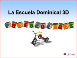 La Escuela Dominical 3D - Preescolares