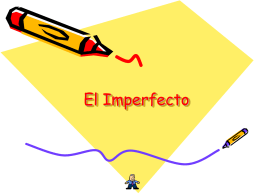 El Imperfecto - DouglasCountyForeignLanguage