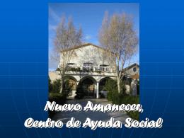 Nuevo Amanecer, Centro de Ayuda Social