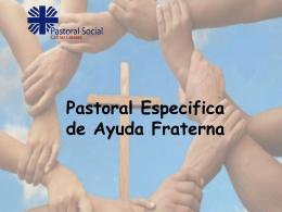 Pastoral de Ayuda Fraterna - Fundación Caritas Diocesana de Linares