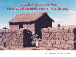 Leche y Quesos del Perú, Motores de Desarrollo Rural