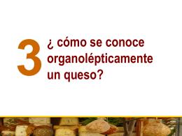 cómo se conoce organolépticamente un queso?