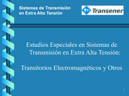 Sistemas de Transmisión en Extra Alta Tensión