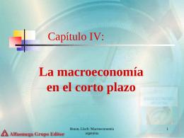 Capítulo IV: La Macroeconomía en el Corto Plazo