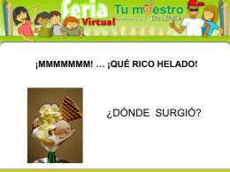 ¡mmmmmmm! … ¡qué rico helado!