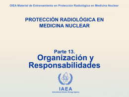 13. Organización de la protección radiológica en medicina nuclear