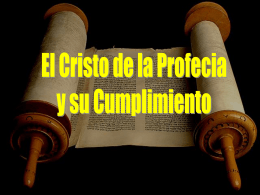 El Cristo De La Profecia & Su Cumplimiento