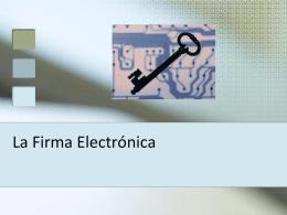 La Firma Electronica - Maestra