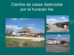 Cientos de casas destruidas…