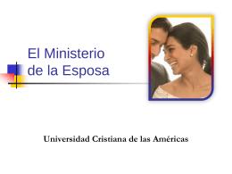 6 El ministerio de la esposa - Universidad Cristiana de Las Américas