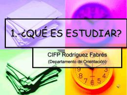 1.-Qué es estudiar - CIFP RODRíGUEZ FABRÉS