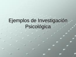 Ejemplos de Investigación Psicológica