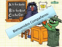 Bienvenidos Compañeros: