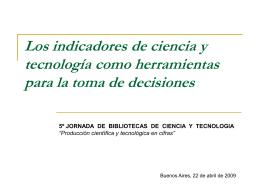 Los indicadores de ciencia y tecnología como herramientas