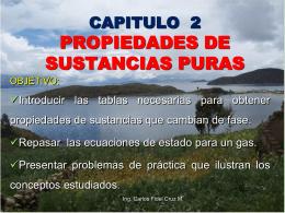 CAPITULO 2 PROPIEDADES DE UNA SUSTANCIA PURA