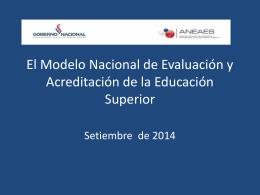 El Modelo Nacional de Evaluación y Acreditación de la