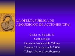La Oferta Pública de Adquisición de Acciones - OPA