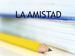 LA AMISTAD - Open Court Resources.com
