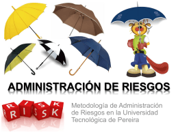 administración de riesgos - Universidad Tecnológica de Pereira