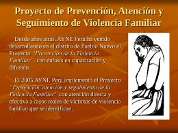 Proyecto de Prevención, Atención y Seguimiento de Violencia Familiar