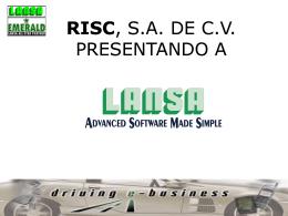 LANSA Presentation - Reintegración en Servicios de Cómputo SA