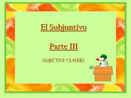El Subjuntivo Parte III