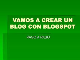 vamos a crear un blog con blogspot
