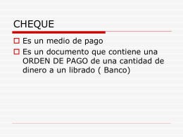 REQUISITOS ESENCIALES DEL CHEQUE