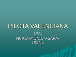 Pilota Valenciana. Presentación (Conxa Llorca)