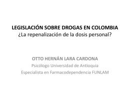 LEGISLACIÓN SOBRE DROGAS EN COLOMBIA
