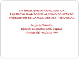 """La resiliencia familiar""."