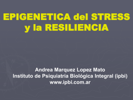 Neurobiología del Estres y la Resiliencia. Apasa 2014 AAPB
