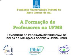 Fundação Universidade Federal de Mato Grosso do Sul - pibid