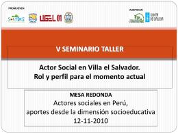 """V Seminario - Taller """"Actor social en Villa El Salvador: rol y"""