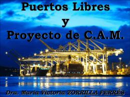 Puertos libres y proyecto de C.A.M()