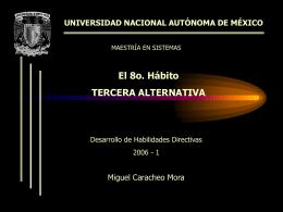 El octavo habito, Tercera alternativa, Miguel Caracheo M, 2006-1