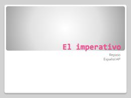 El imperativo - AP repaso