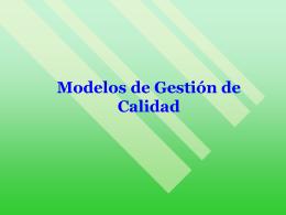 Modelos gestión calidad y excelencia