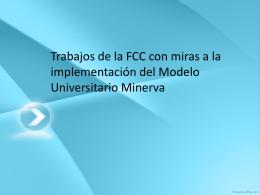 Trabajos de la FCC con miras a la implementación del Modelo