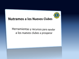 Fortalecer clubes nuevos - Lions Clubs International