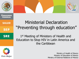 "Declaración Ministerial ""Prevenir con educación"""