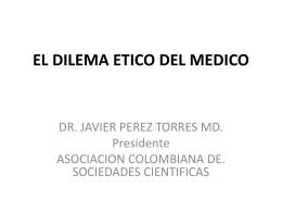 EL DILEMA ETICO DEL MEDICO - Comision Septima Senado de la