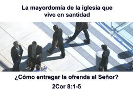 22 - Cómo entregar la ofrenda al Señor - 2Cor 8.1-5