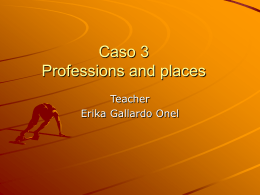 Caso 3 Professions and places