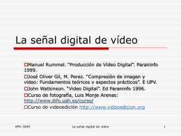 La señal digital de vídeo