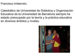 Francisco Imbernón. Catedrático de Universidad de Didáctica y