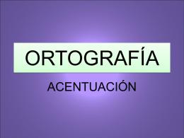 ortografía i acentuación