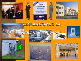 Legislacion - Seguridad Privada