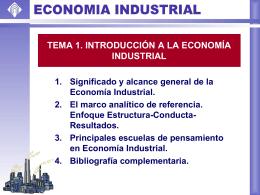 1.1. Significado y alcance general de la Economía Industrial