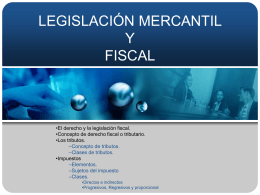 Legislación Mercantil y Fiscal